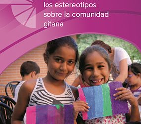 Guía Dosta! Para combatir estereotipos sobre la Comunidad Gitana