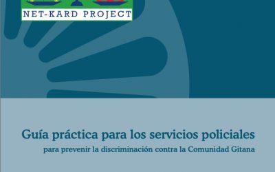 Guía para los Servicios Policiales para Prevenir la Discriminación Antigitana