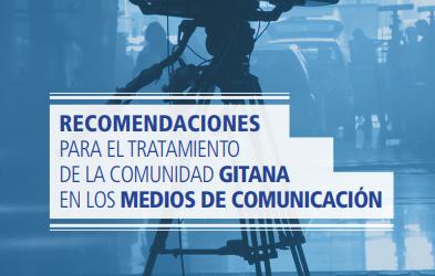 Recomendaciones para el tratamiento de la comunidad gitana en los medios de comunicación