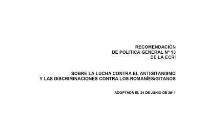 Recomendación de política general nº 13 sobre la lucha contra el antigitanismo y las discriminaciones contra los romanies/gitanos