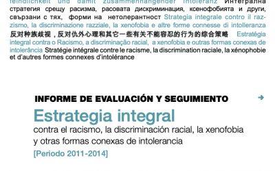 Informe de Evaluacion y segimiento de la Estrategia Integral contra el racismo, la discriminación racial, la xenofobia y otras formas conexas de intolerancia